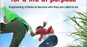 Book Review - 'Parenting Children for a life of purpose' by Rachel Turner
