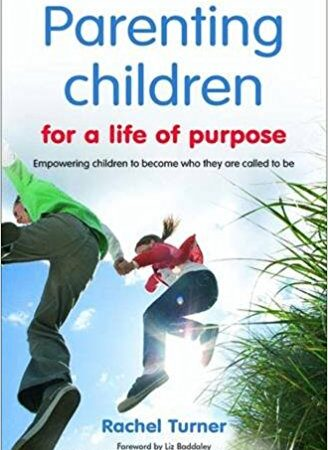 Book Review – 'Parenting Children for a life of purpose' by Rachel Turner