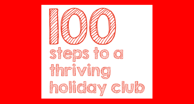 100 Steps to a Thriving Holiday Club